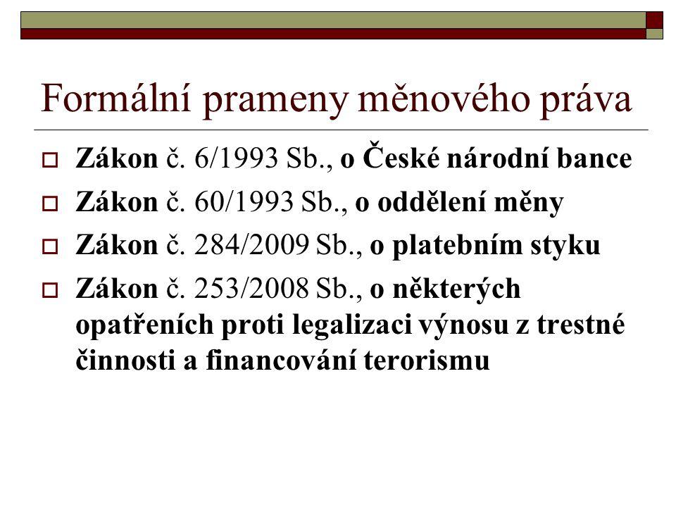 Formální prameny měnového práva