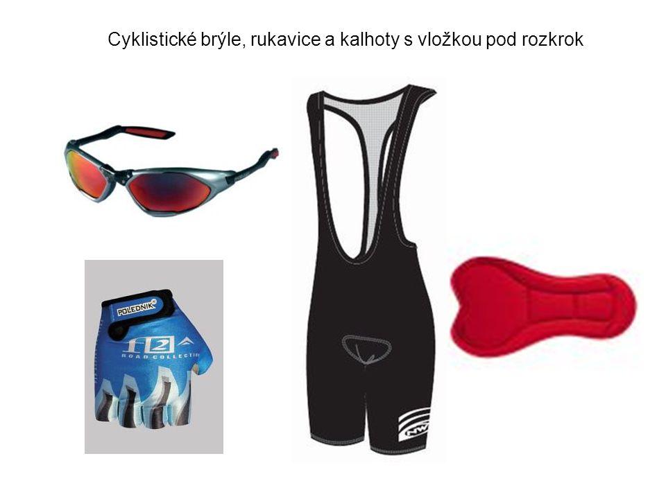 Cyklistické brýle, rukavice a kalhoty s vložkou pod rozkrok