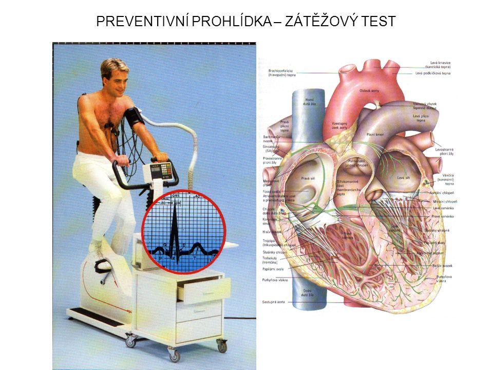 PREVENTIVNÍ PROHLÍDKA – ZÁTĚŽOVÝ TEST