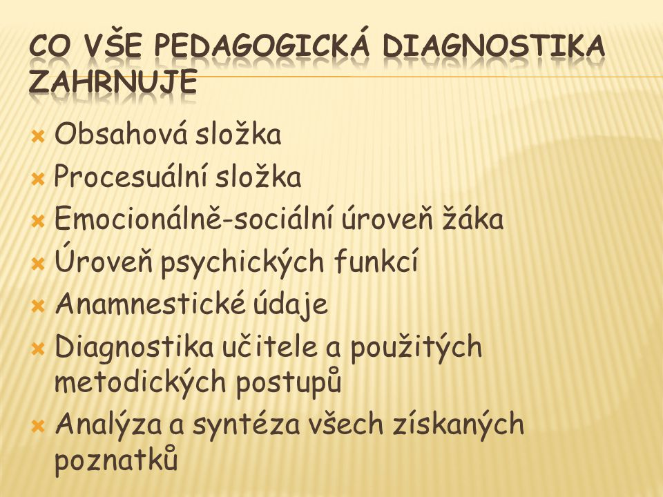 Co vše pedagogická diagnostika zahrnuje