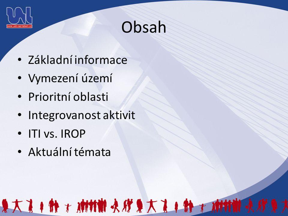 Obsah Základní informace Vymezení území Prioritní oblasti
