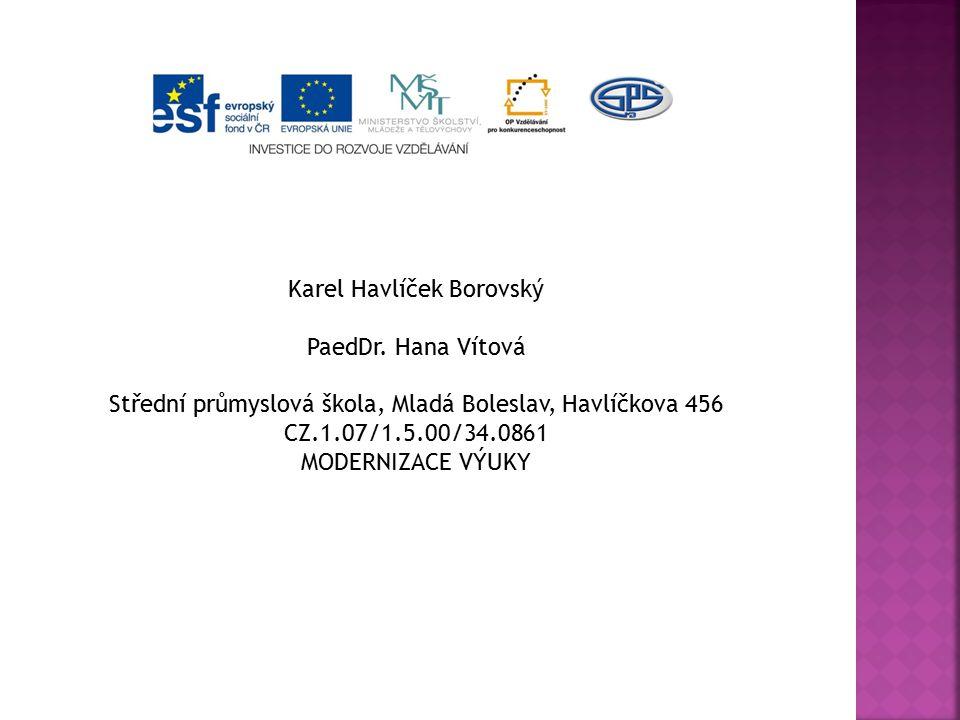 Karel Havlíček Borovský PaedDr. Hana Vítová