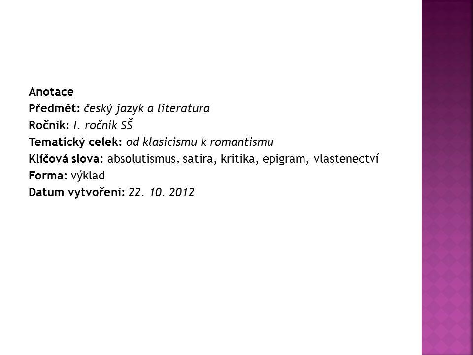 Anotace Předmět: český jazyk a literatura Ročník: I