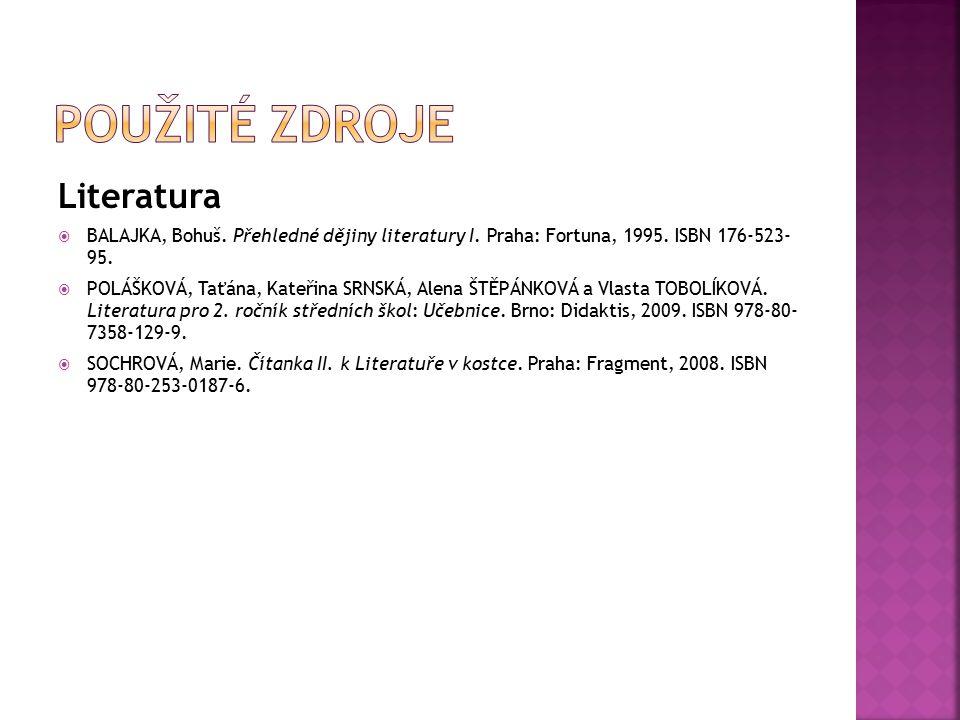 Použité zdroje Literatura