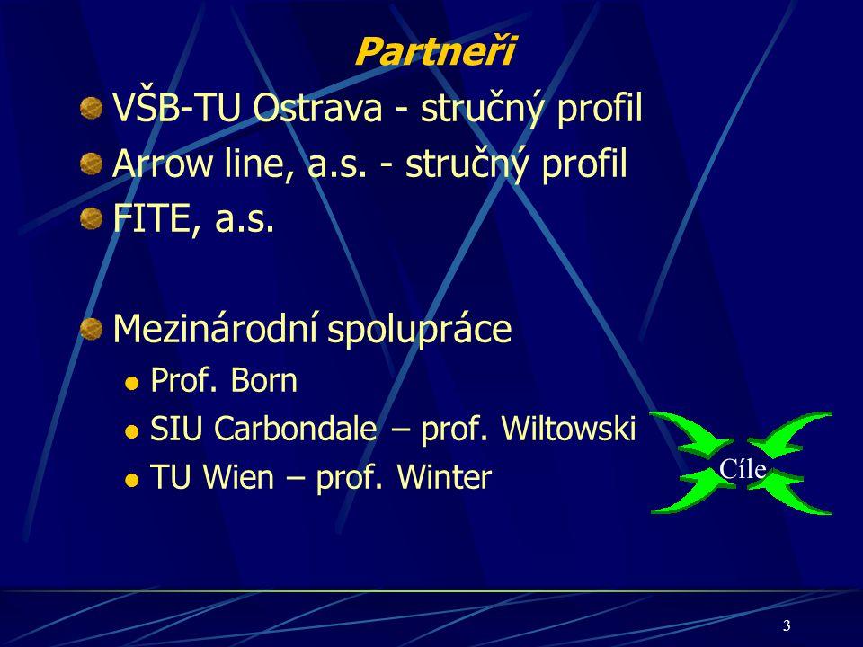 VŠB-TU Ostrava - stručný profil Arrow line, a.s. - stručný profil