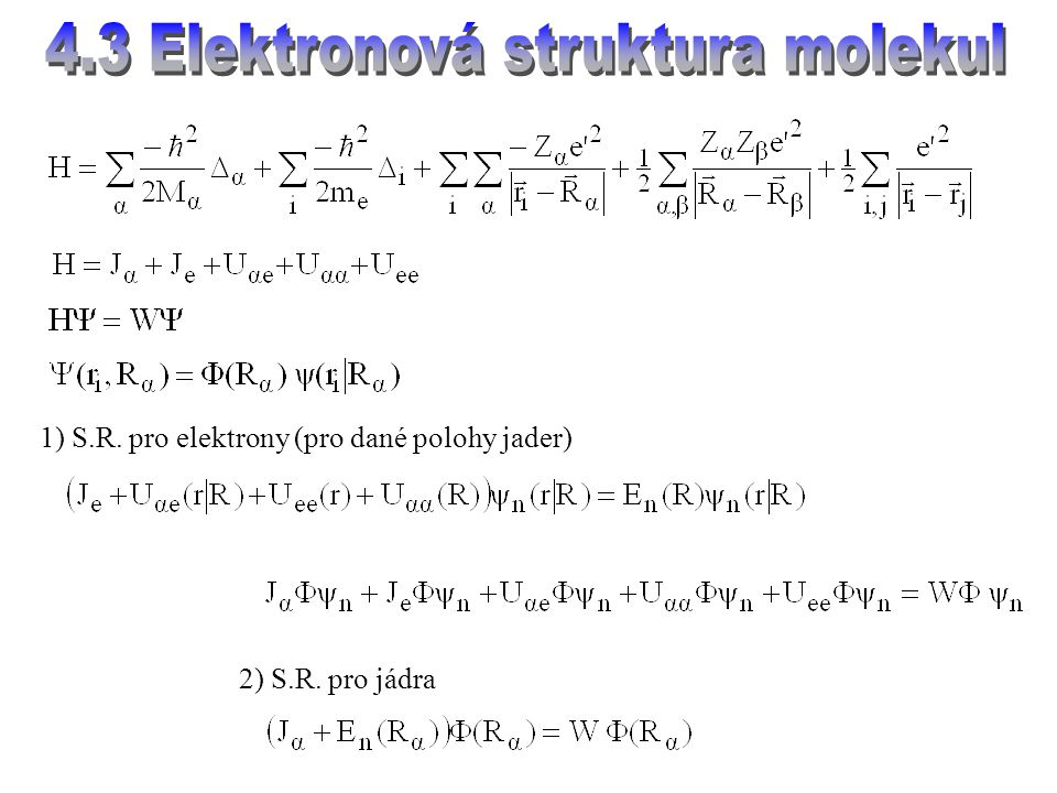 4.3 Elektronová struktura molekul