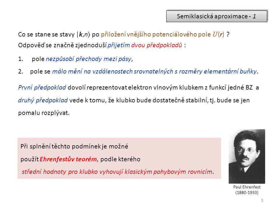 Semiklasická aproximace - 1