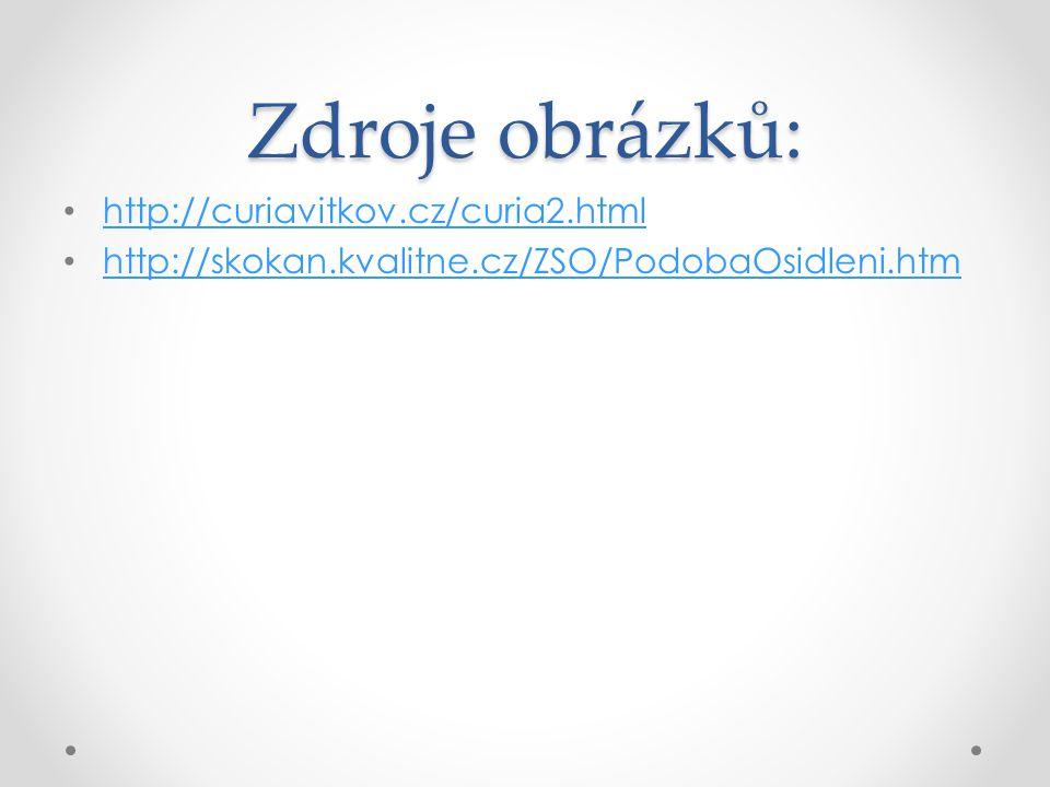 Zdroje obrázků: http://curiavitkov.cz/curia2.html