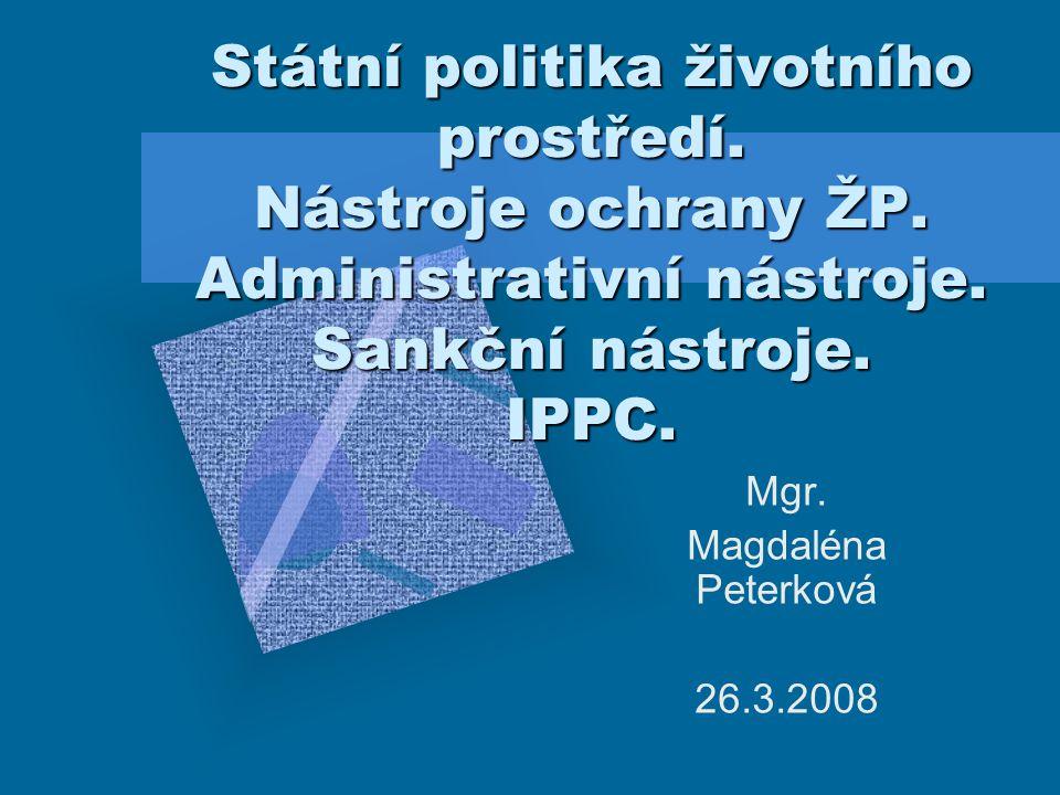 Mgr. Magdaléna Peterková 26.3.2008