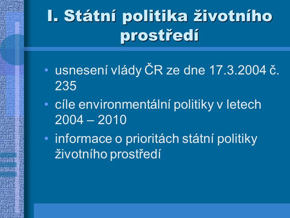 I. Státní politika životního prostředí