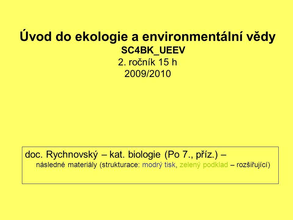 Úvod do ekologie a environmentální vědy SC4BK_UEEV