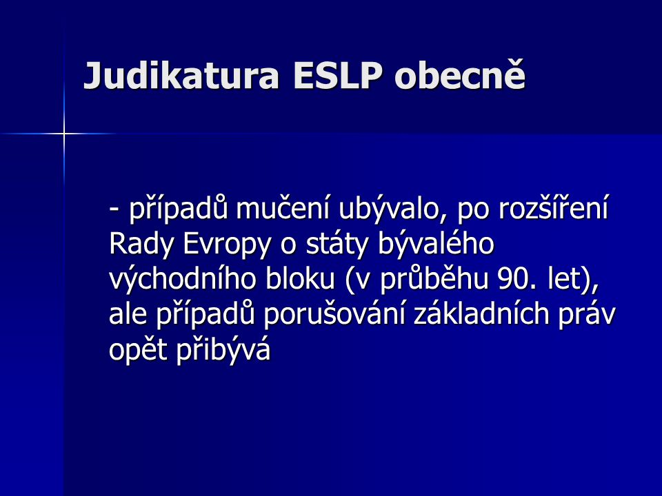Judikatura ESLP obecně