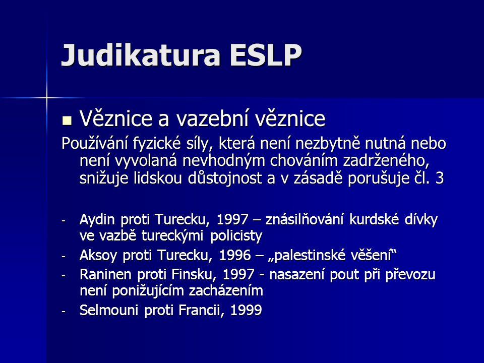 Judikatura ESLP Věznice a vazební věznice