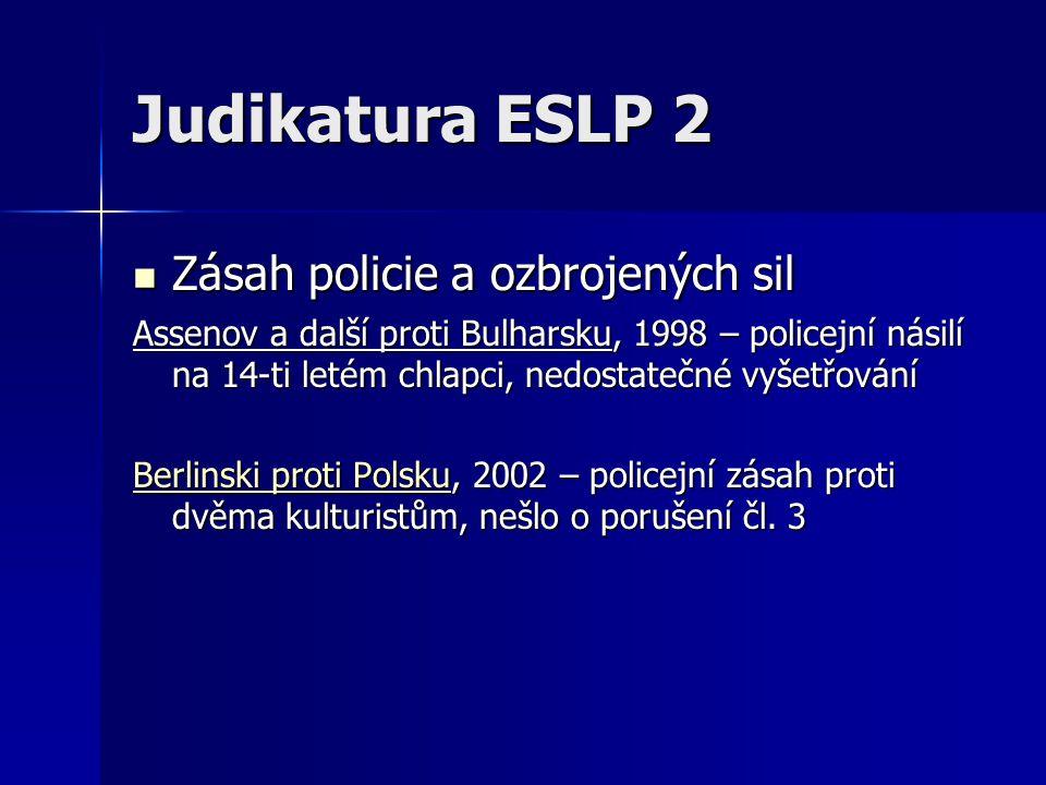 Judikatura ESLP 2 Zásah policie a ozbrojených sil