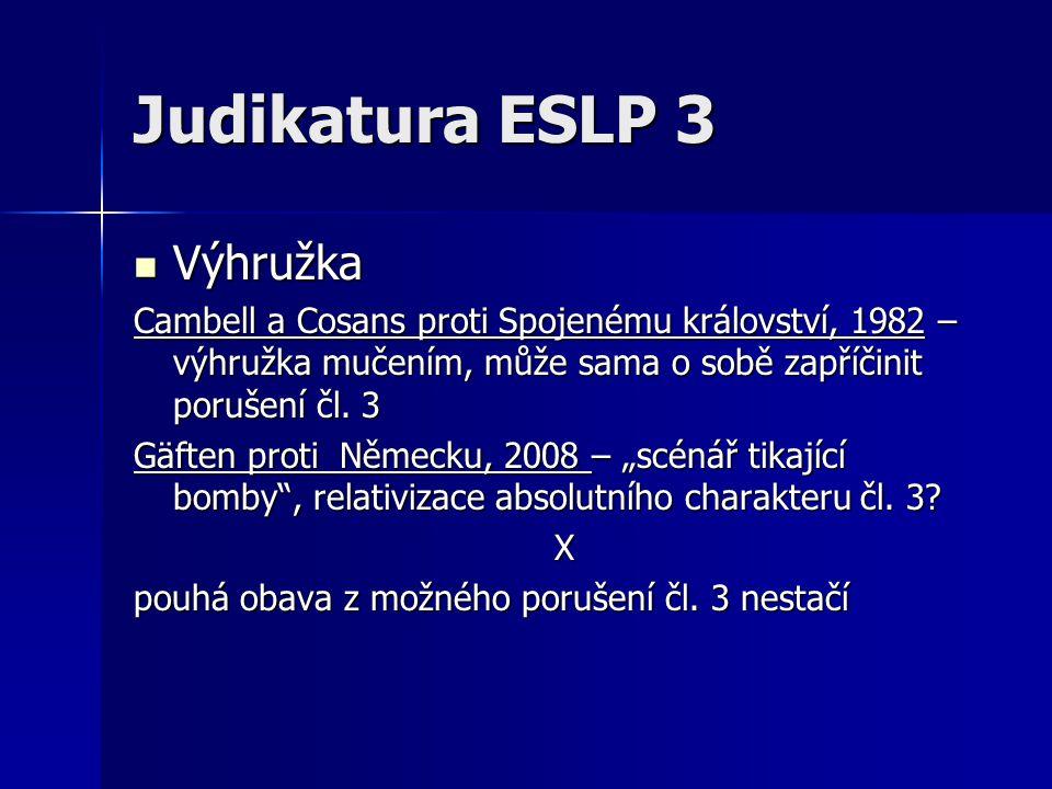Judikatura ESLP 3 Výhružka