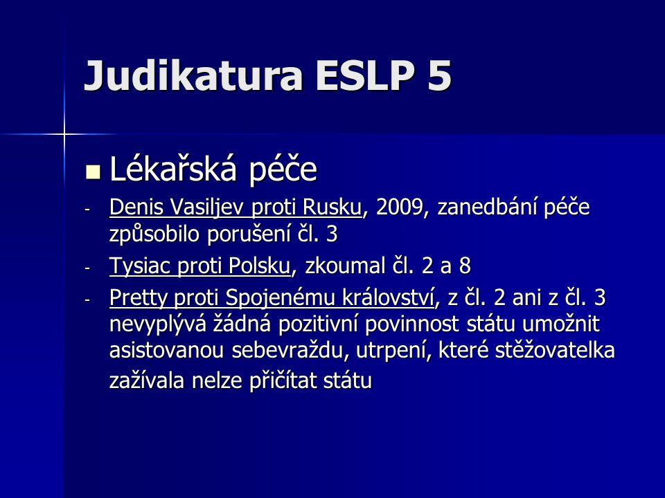 Judikatura ESLP 5 Lékařská péče