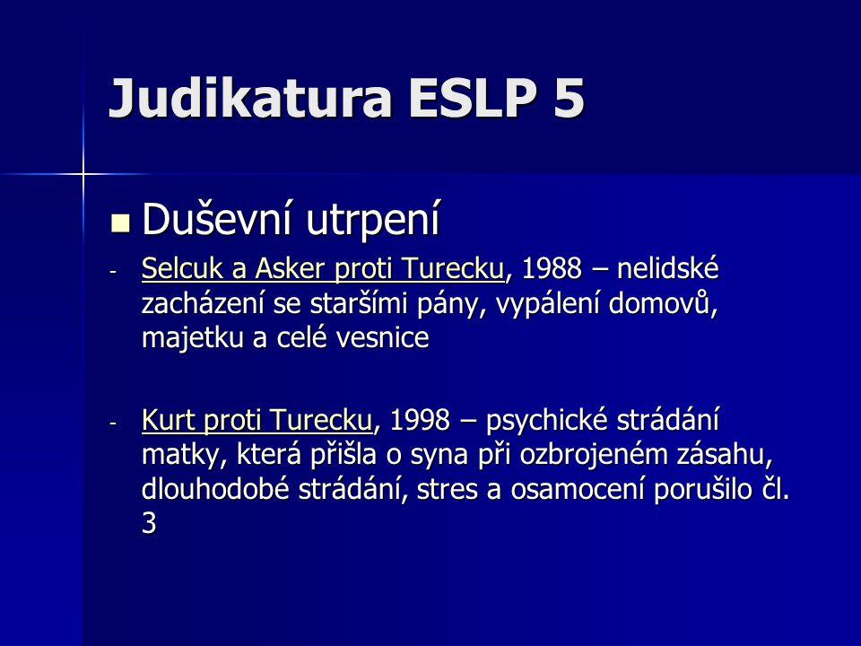 Judikatura ESLP 5 Duševní utrpení