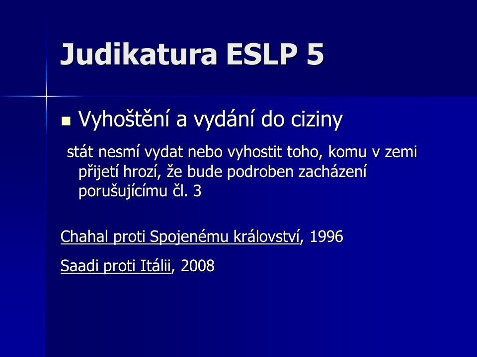 Judikatura ESLP 5 Vyhoštění a vydání do ciziny