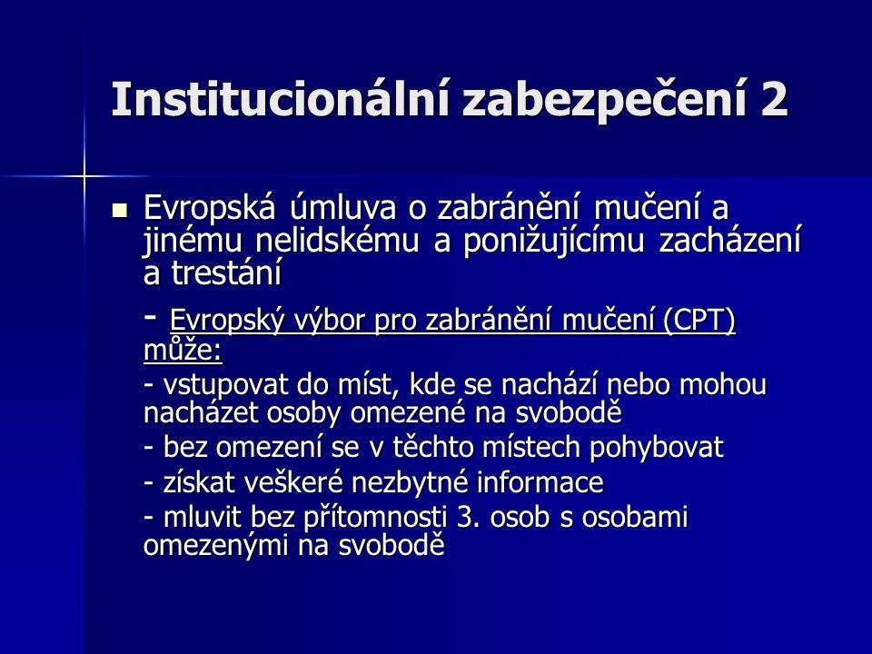 Institucionální zabezpečení 2
