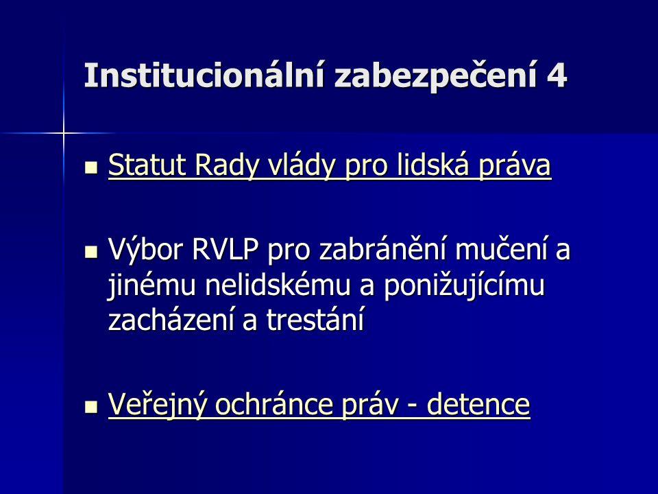 Institucionální zabezpečení 4