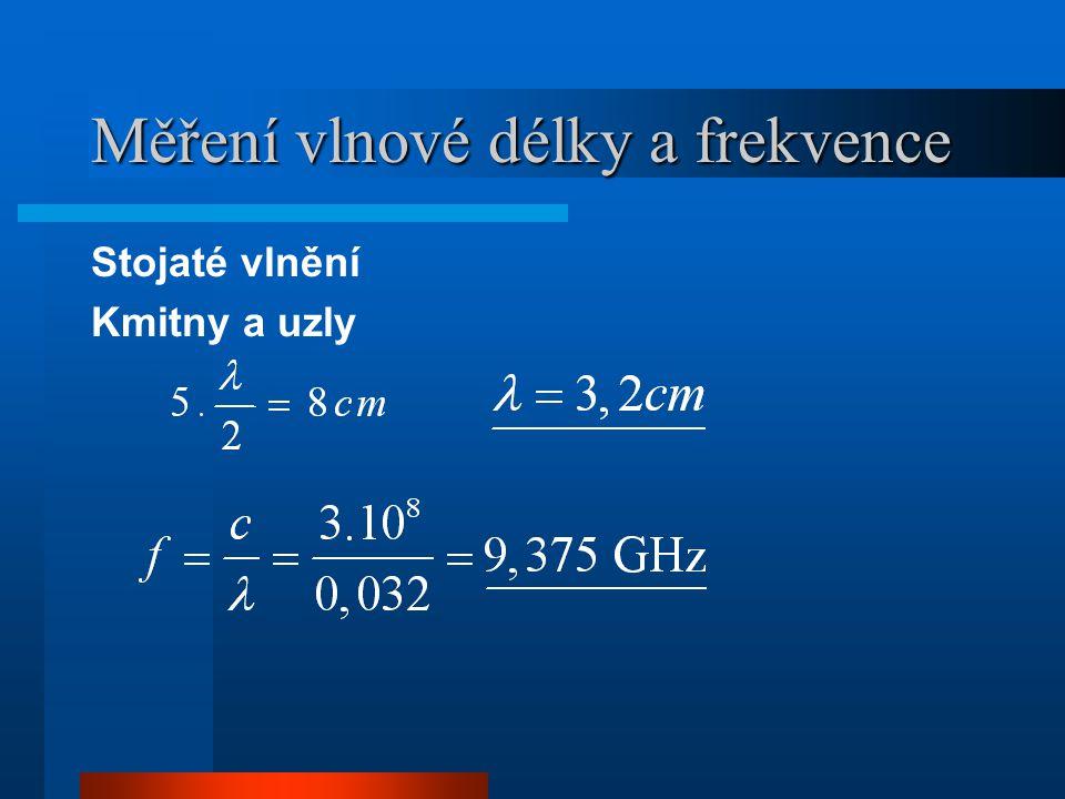 Měření vlnové délky a frekvence