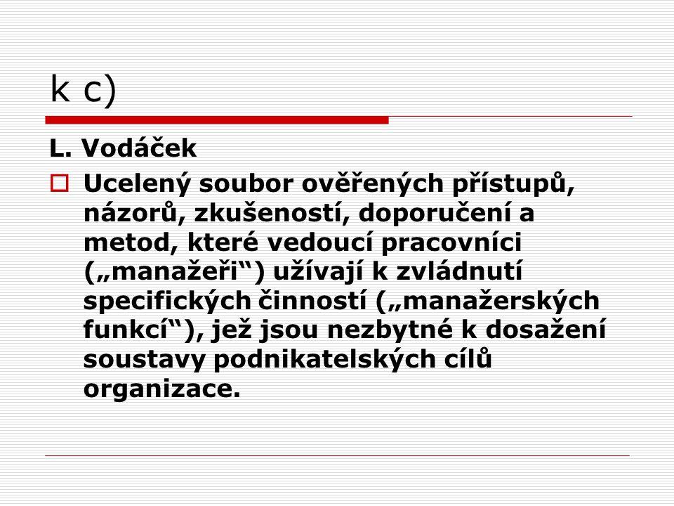 k c) L. Vodáček.