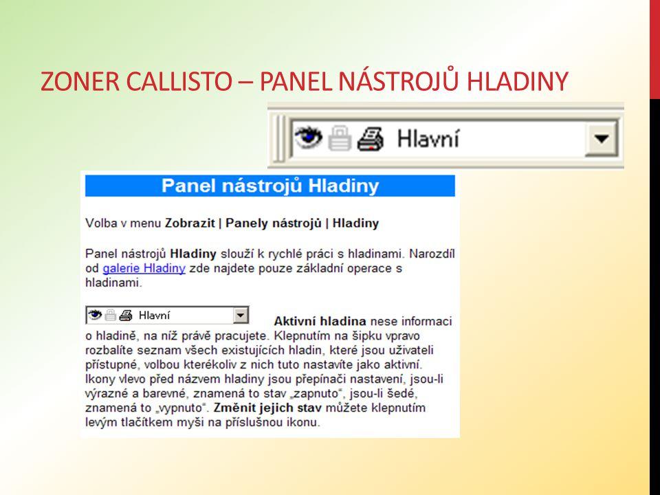 Zoner callisto – panel nástrojů hladiny