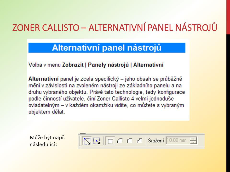 Zoner callisto – alternativní panel nástrojů