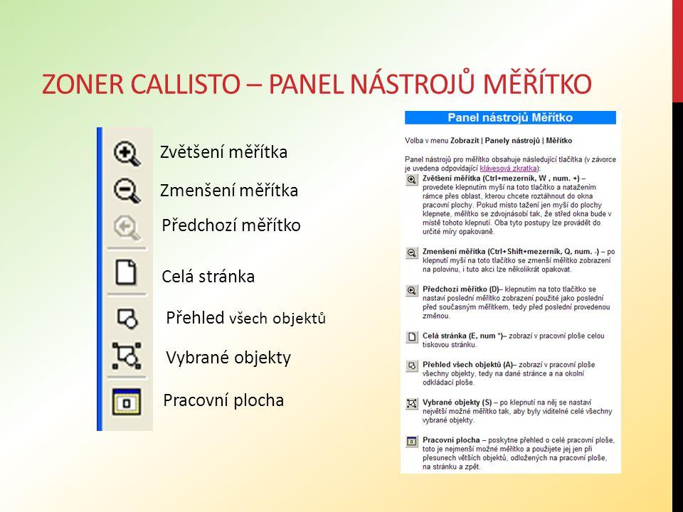 Zoner callisto – panel nástrojů měřítko