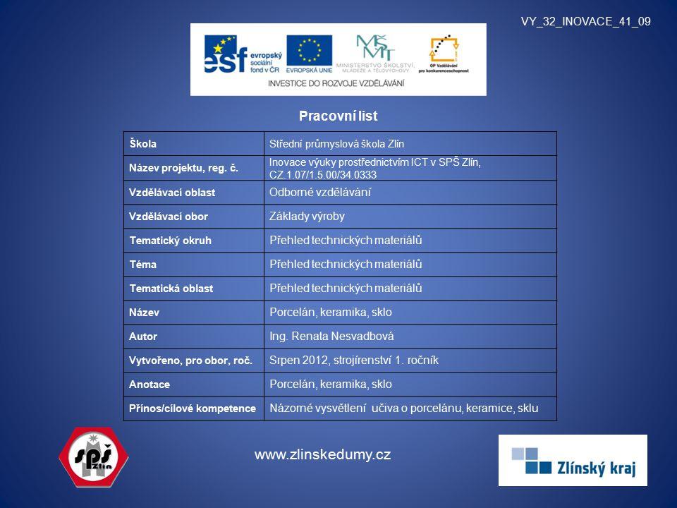 www.zlinskedumy.cz Pracovní list VY_32_INOVACE_41_09