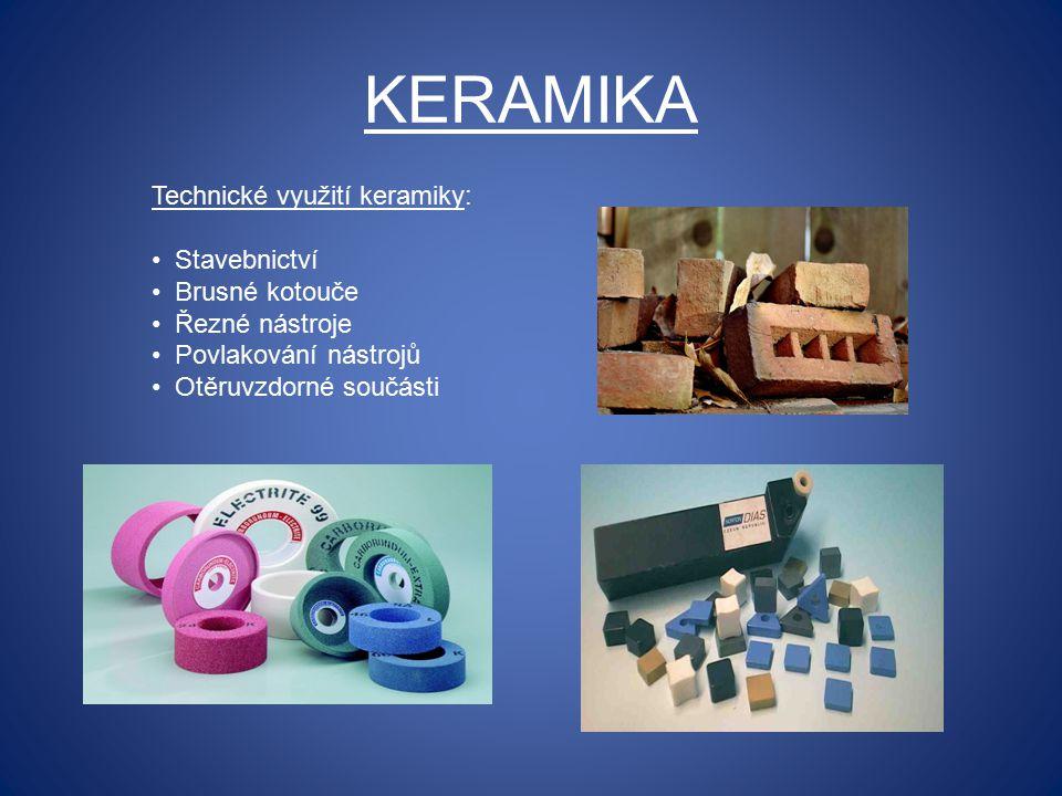 KERAMIKA Technické využití keramiky: Stavebnictví Brusné kotouče