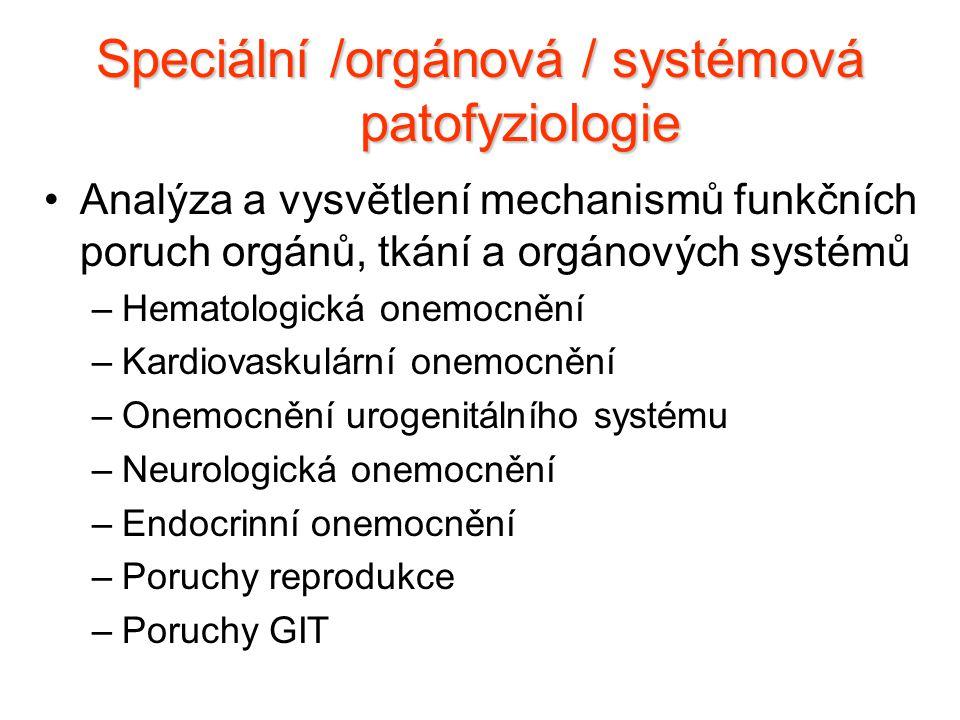 Speciální /orgánová / systémová patofyziologie