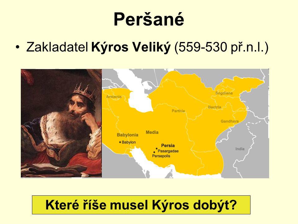 Které říše musel Kýros dobýt