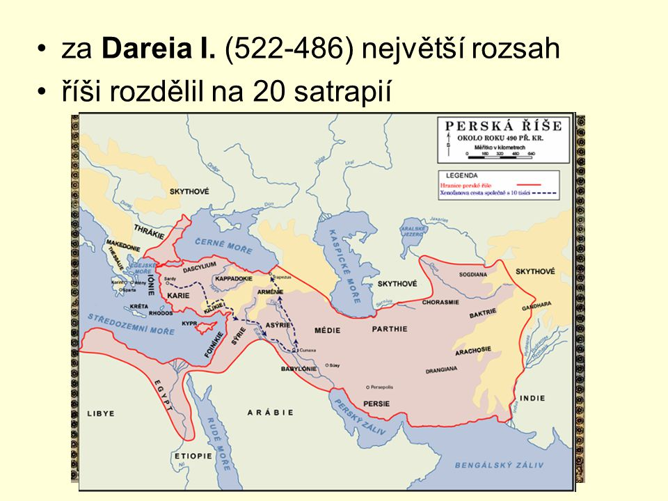 za Dareia I. (522-486) největší rozsah