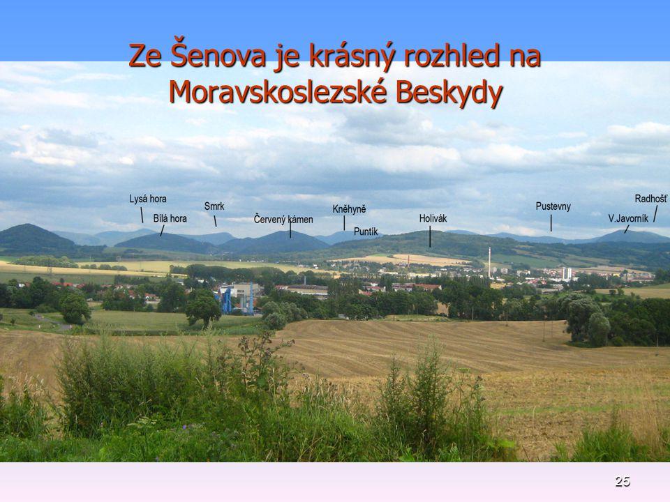 Ze Šenova je krásný rozhled na Moravskoslezské Beskydy