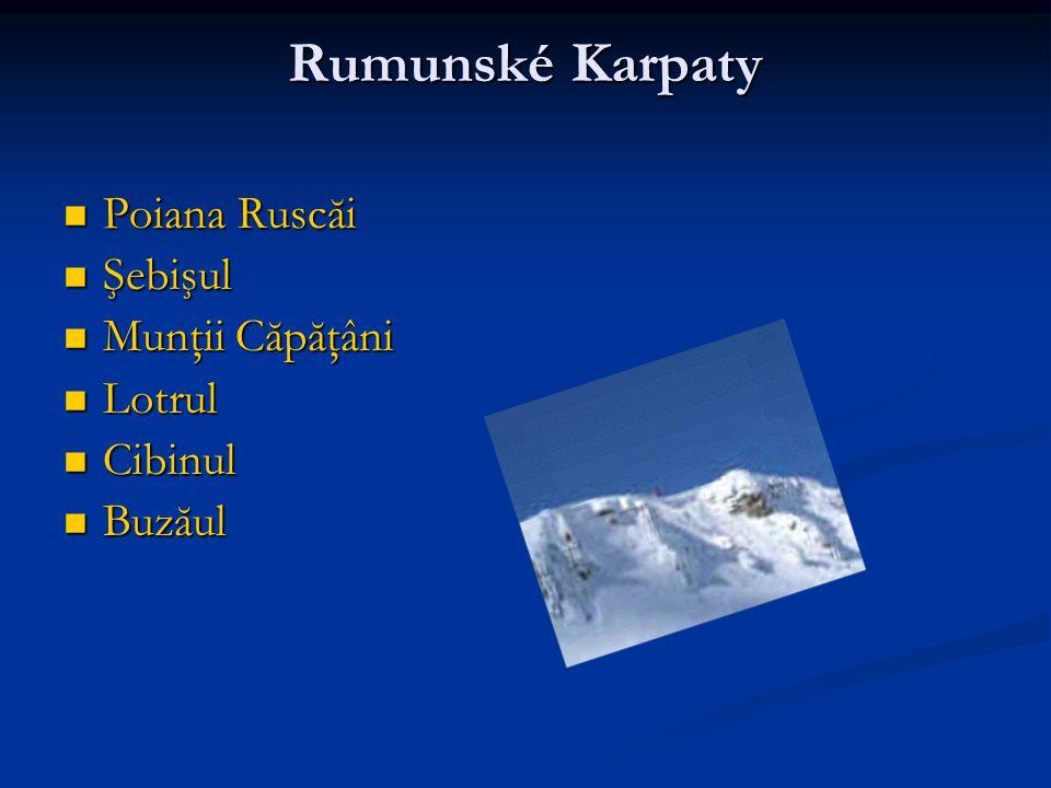 Rumunské Karpaty Poiana Ruscăi Şebişul Munţii Căpăţâni Lotrul Cibinul