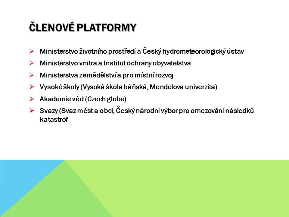 Členové platformy Ministerstvo životního prostředí a Český hydrometeorologický ústav. Ministerstvo vnitra a Institut ochrany obyvatelstva.