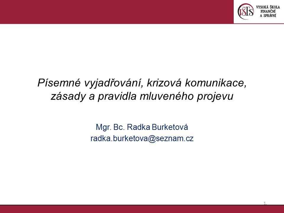 Mgr. Bc. Radka Burketová radka.burketova@seznam.cz