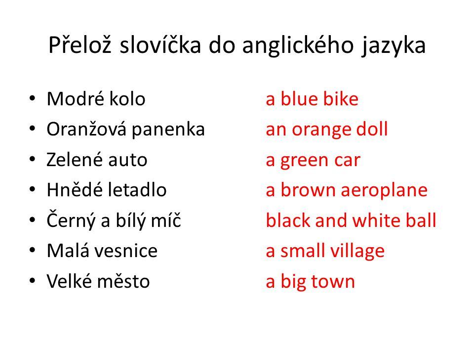 Přelož slovíčka do anglického jazyka