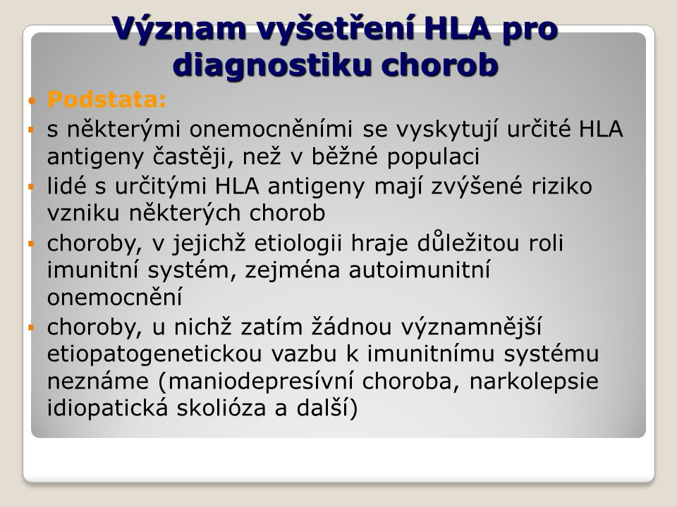 Význam vyšetření HLA pro diagnostiku chorob
