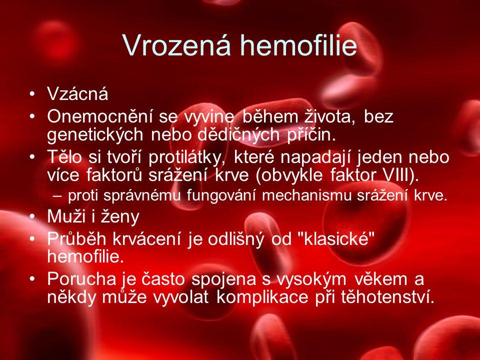 Vrozená hemofilie Vzácná