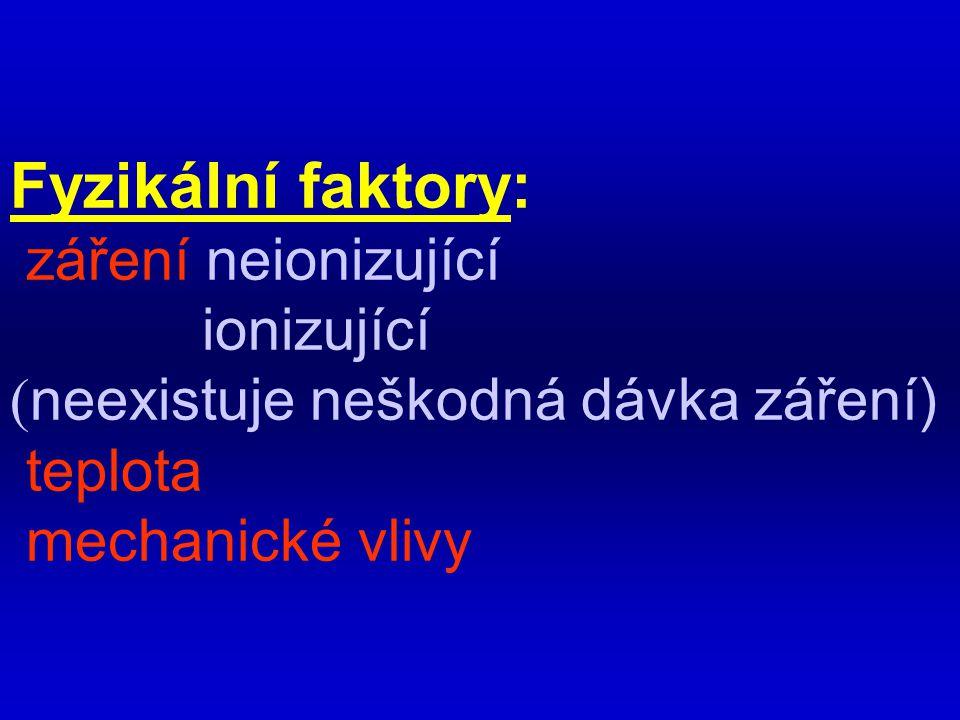 Fyzikální faktory: záření neionizující