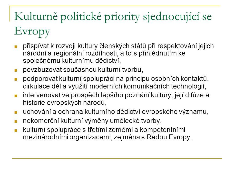Kulturně politické priority sjednocující se Evropy