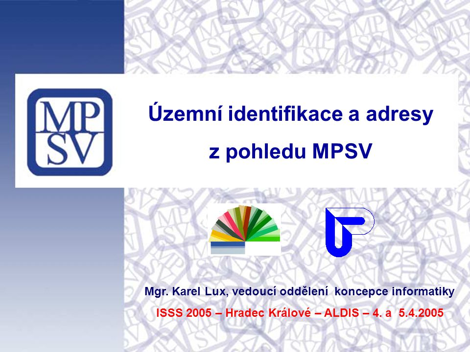 Územní identifikace a adresy z pohledu MPSV