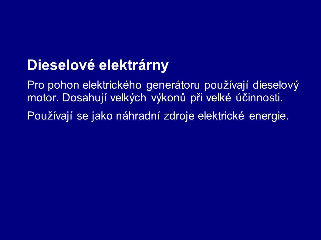 Používají se jako náhradní zdroje elektrické energie.