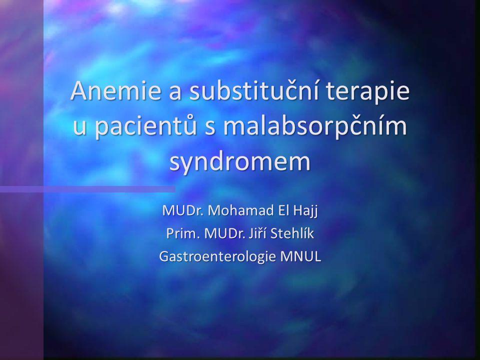 Anemie a substituční terapie u pacientů s malabsorpčním syndromem