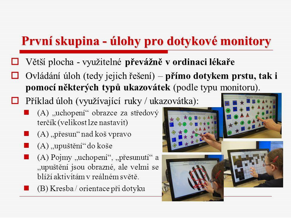 První skupina - úlohy pro dotykové monitory