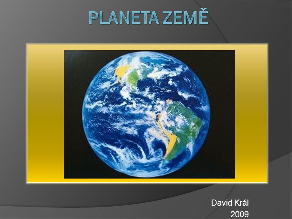 Planeta země David Král 2009