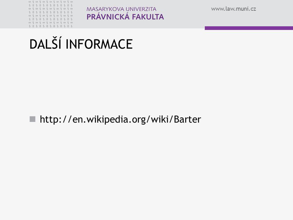 DALŠÍ INFORMACE http://en.wikipedia.org/wiki/Barter