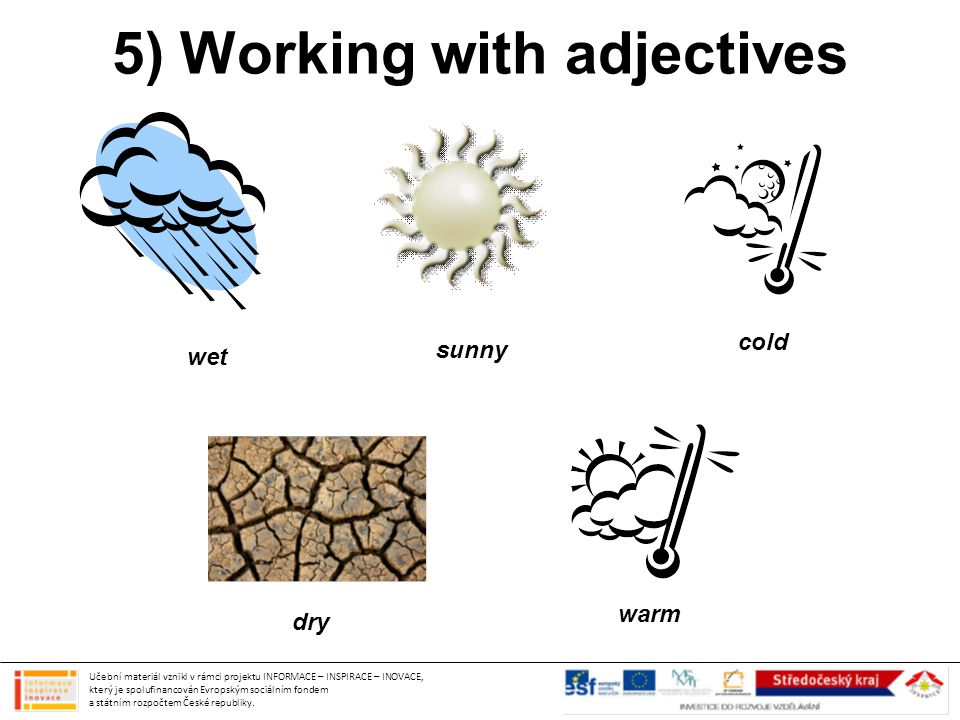5) Working with adjectives